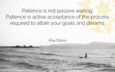 The Art of Patiencing…