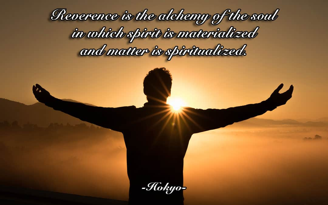 The Alchemy of Reverence